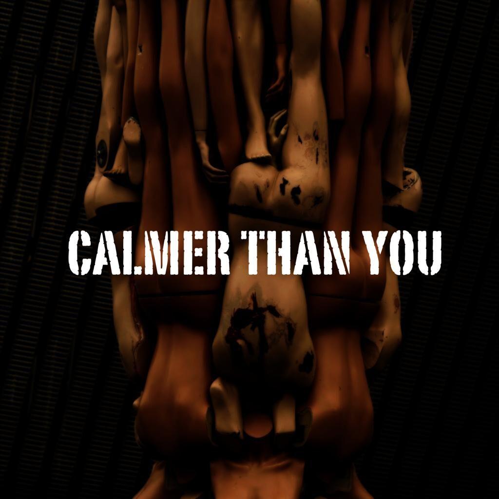 calmer than you